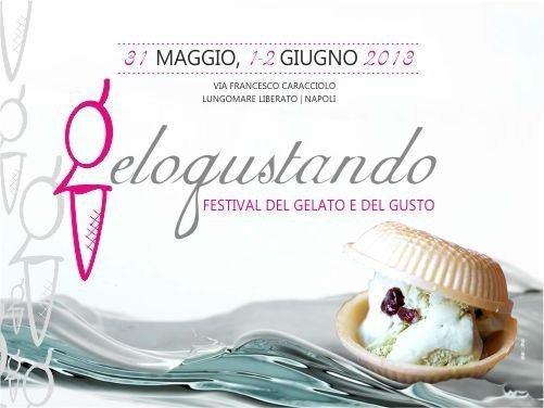 Gelogustando, Festival del Gelato e del Gusto a Napoli