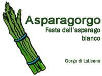Asparagorgo 2012, la festa degli asparagi della Bassa Friulana