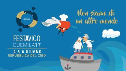 Festa a Vico 2017 - La Repubblica del Cibo