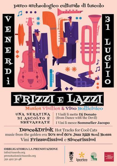 Frizzi e Lazzi: Musica Vinilica & Vino Bollicinico