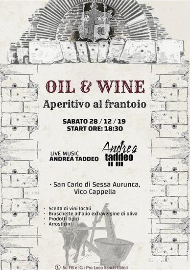 Oil & Wine - Aperitivo al frantoio
