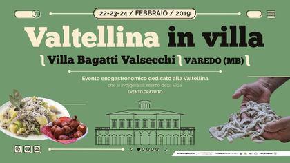 Valtellina in Villa a Villa Bagatti Valsecchi