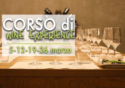 Corso di Wine Experience: degustazioni, abbinamenti e curiosità