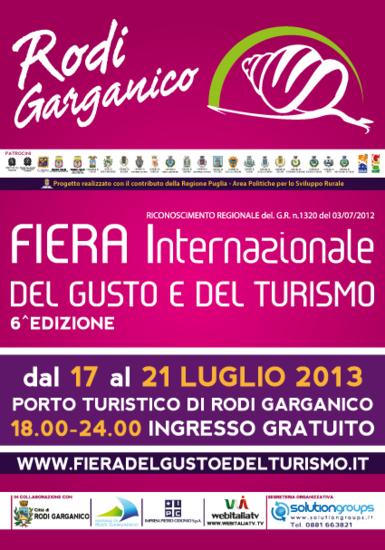 Fiera Internazionale del Gusto e del Turismo Enogastronomico di Rodi Garganico 2013
