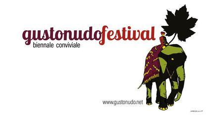 Gusto Nudo Festival 2019 - Biennale Conviviale