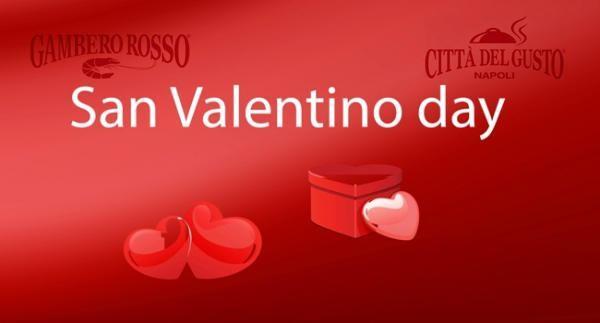 San Valentino Day alla Città del gusto Napoli