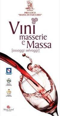 Vini, masserie e Massa a Faicchio, Benevento