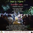 Agriturismo in Jazz all'Azienda Vitivinicola Montespina - Sabato 6 giugno