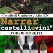Narrar castelli e vini al Castello di Monticello d'Alba (CN)