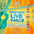 Ferragosto Live al Parco - Parco Romano Biodistretto