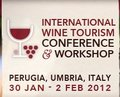 International Wine Tourism Conference and Workshop 2012 a Perugia